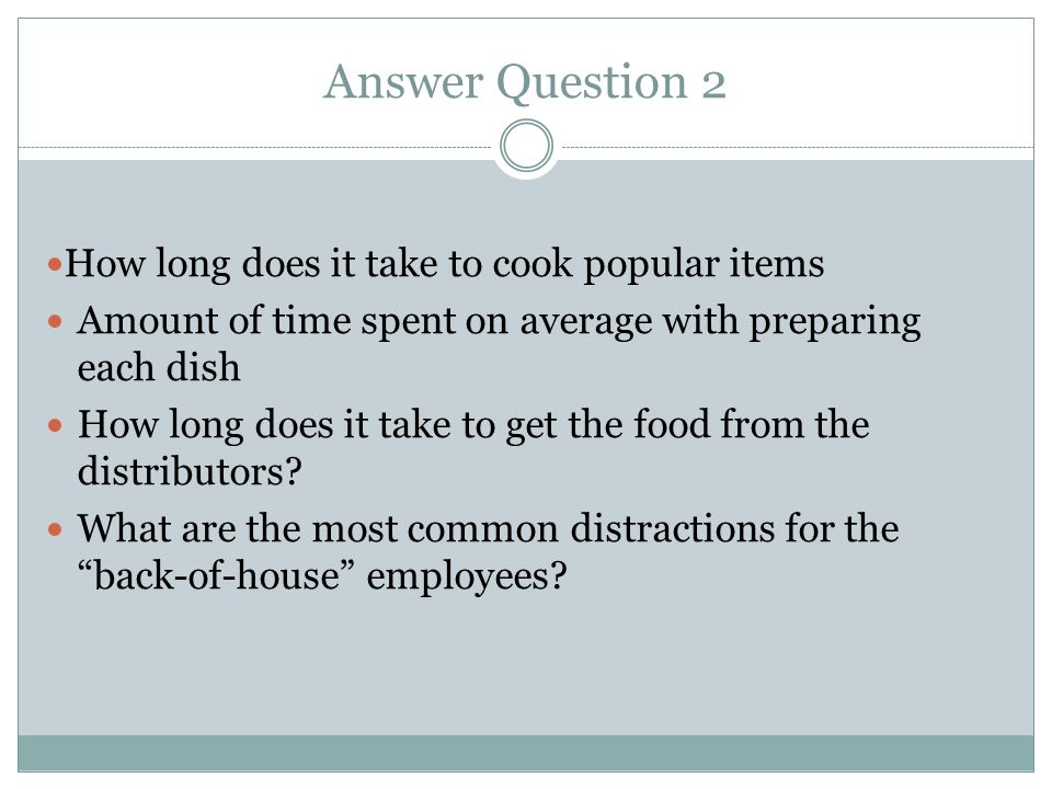 Question 3 3.