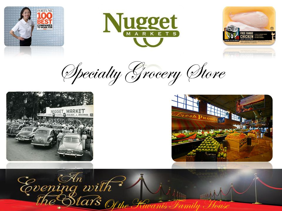 Of the Kiwanis Family House Specialty Grocery Store