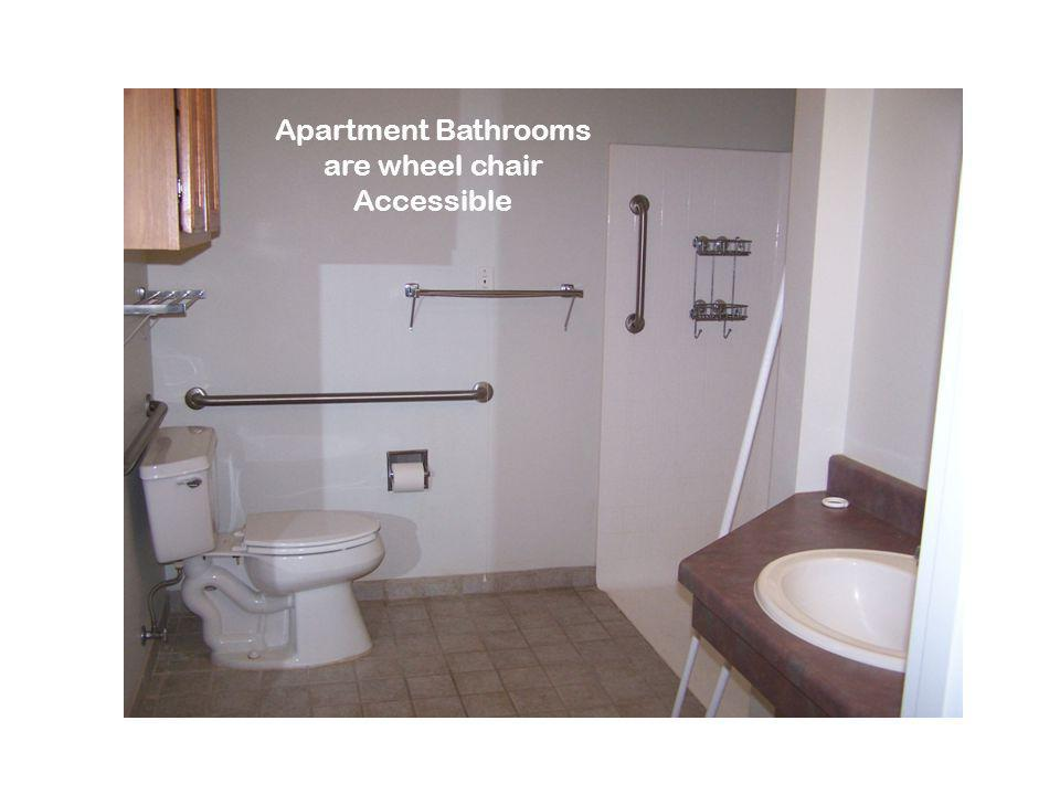 Apartment Bathrooms are wheel chair Accessible