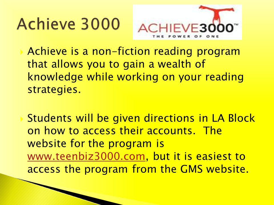 Achieve is a non-fiction reading program that allows you to gain a wealth of knowledge while working on your reading strategies. Students will be give