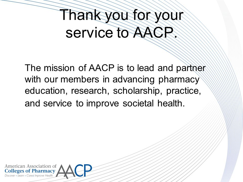 Thank you for your service to AACP.