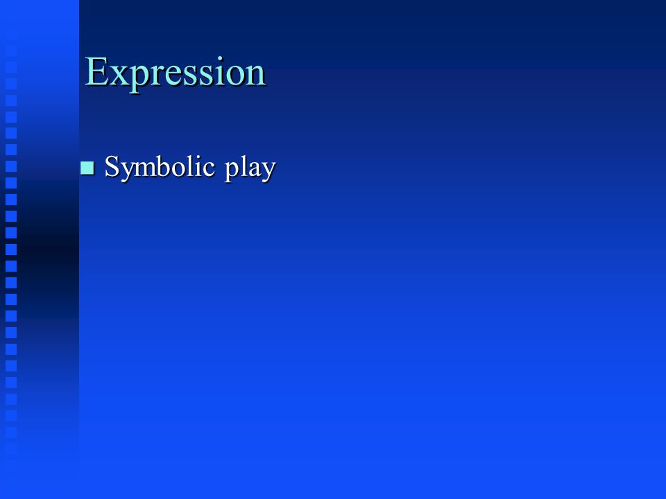 Expression n Symbolic play