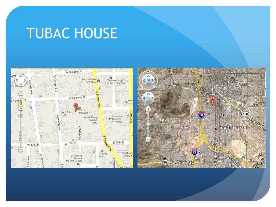 TUBAC HOUSE
