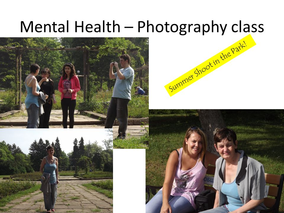 Mental Health – Photography class Summer Shoot in the Park!