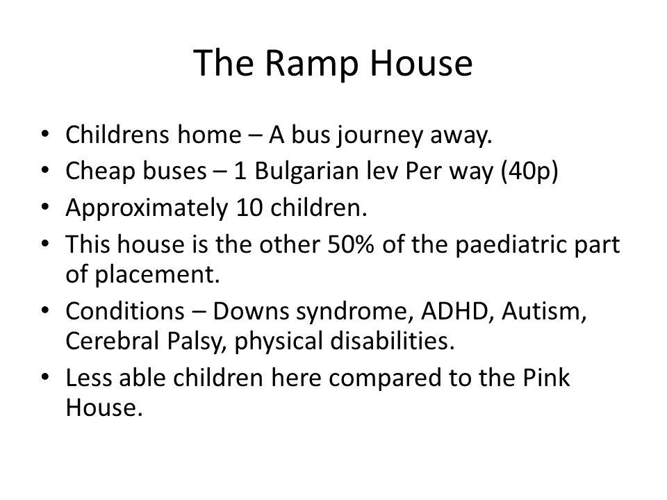 The Ramp House