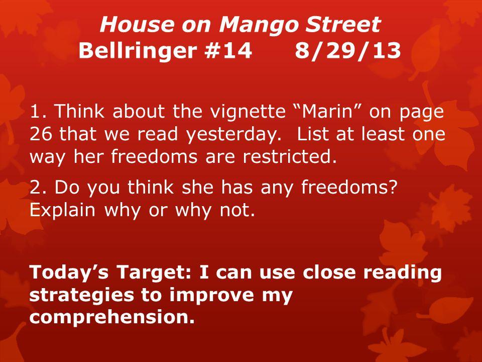 House on Mango Street Bellringer #148/29/13 1.
