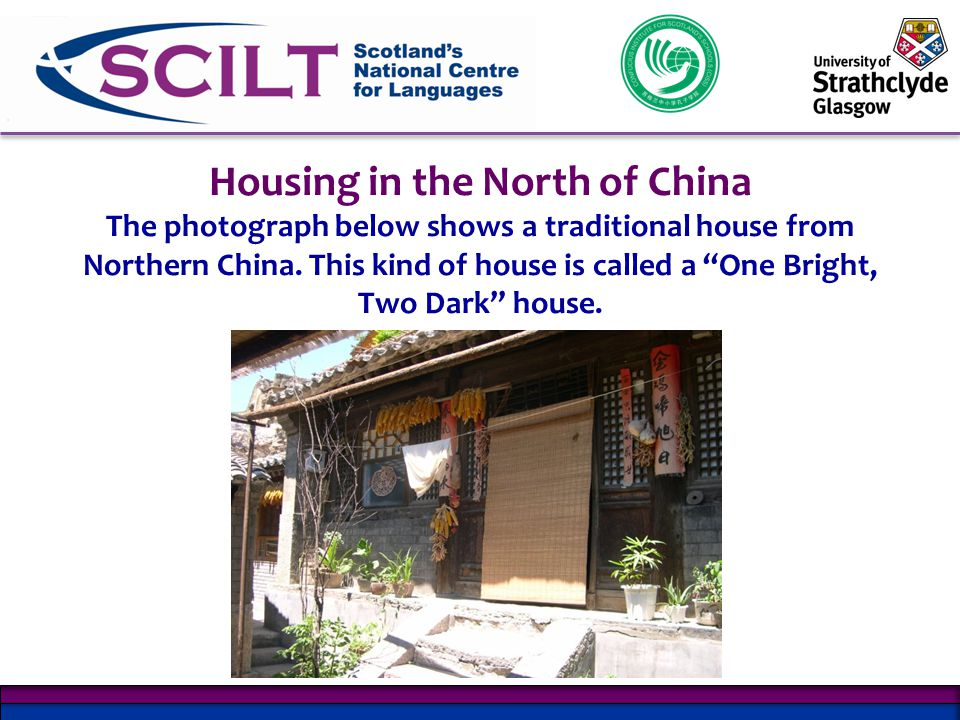Housing in the North of China The photograph below shows a traditional house from Northern China.