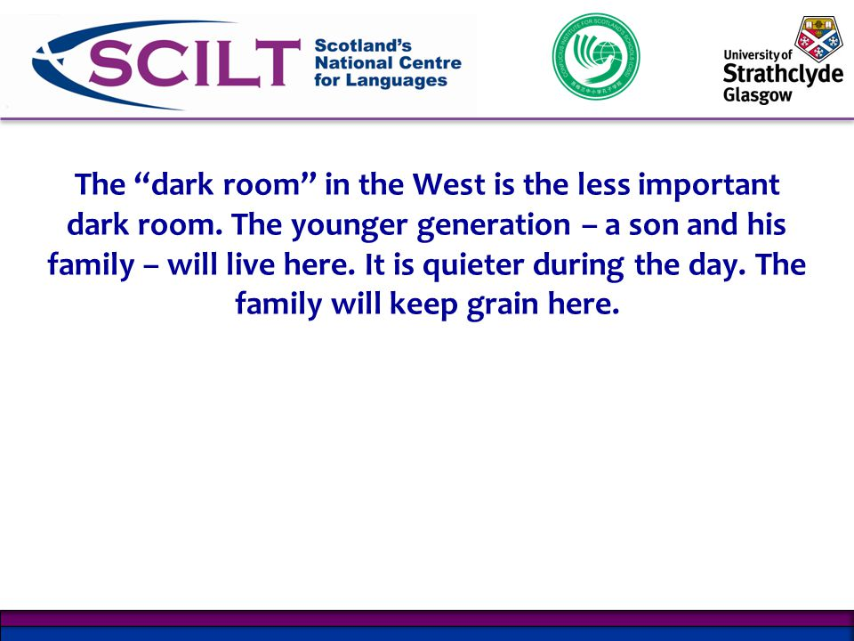 The dark room in the West is the less important dark room.