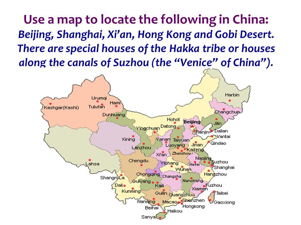 Use a map to locate the following in China: Beijing, Shanghai, Xian, Hong Kong and Gobi Desert.