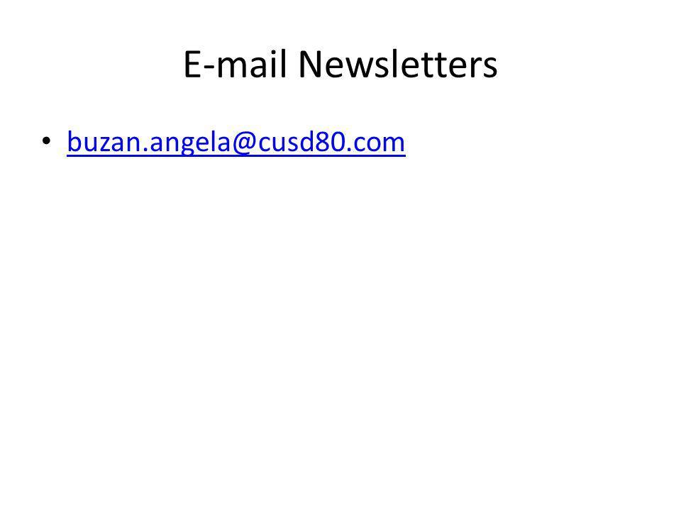 E-mail Newsletters buzan.angela@cusd80.com