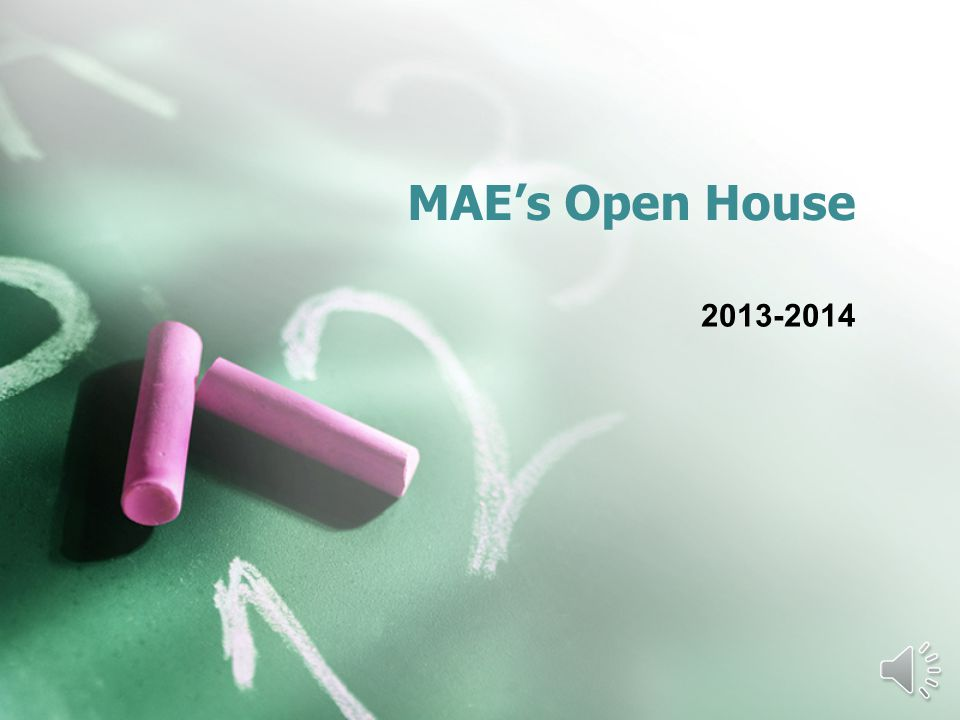 MAEs Open House 2013-2014