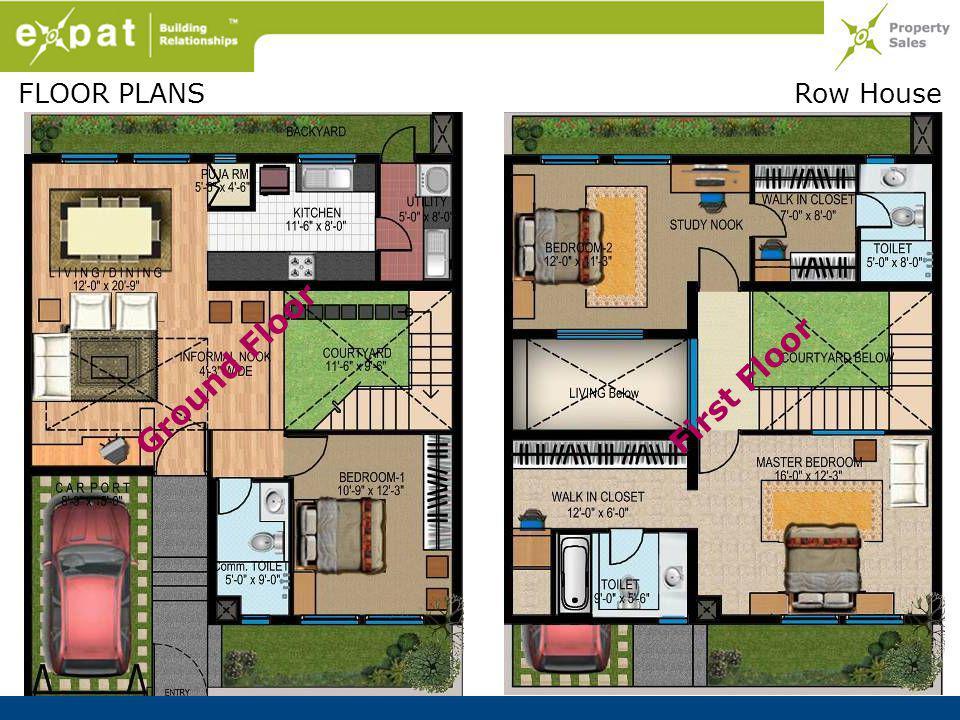 FLOOR PLANS Ground Floor First Floor Row House