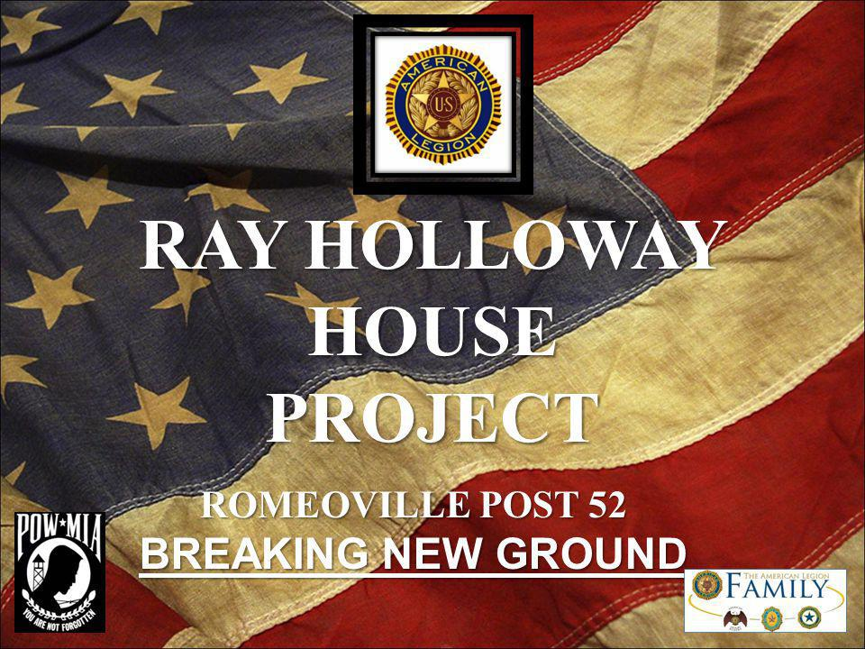 RAY HOLLOWAY HOUSE PROJECT ROMEOVILLE POST 52 BREAKING NEW GROUND