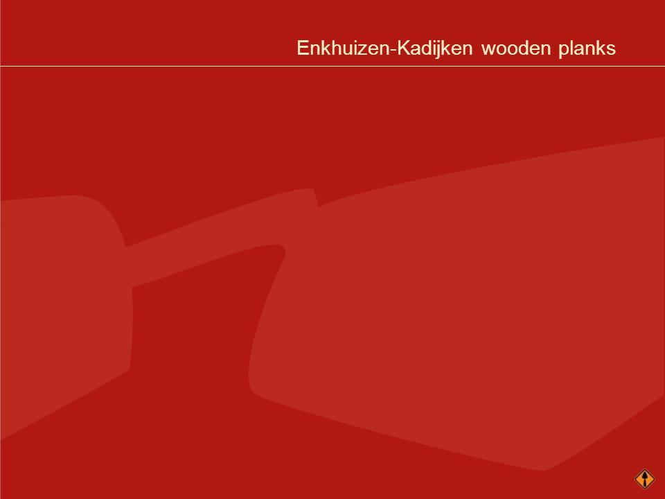 Enkhuizen-Kadijken wooden planks