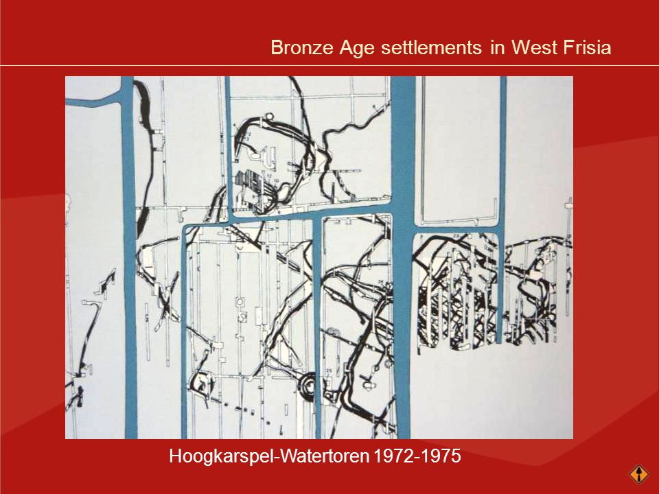 Bronze Age settlements in West Frisia Hoogkarspel-Watertoren 1972-1975