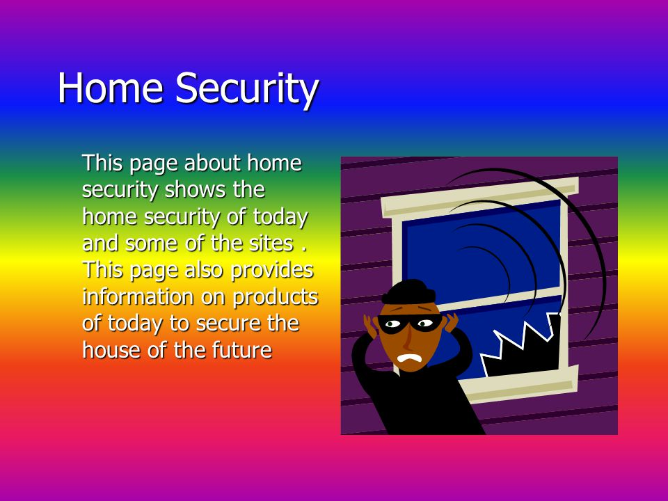CONTENTS Home Security Future Security