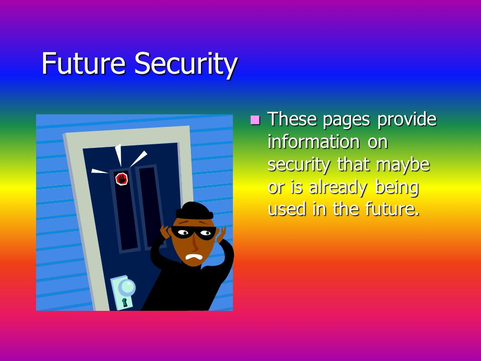 Home Security continued Some of the good home security sites of today have been provided in a graph showing how secure their products are.It has been proven by the FBI there is a burglary every 14 seconds!Also, it was estimated that 450,000 robberies took place.Thats about 165 robberies per 100,000 people.