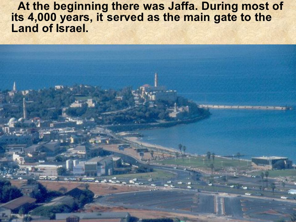 At the beginning there was Jaffa.