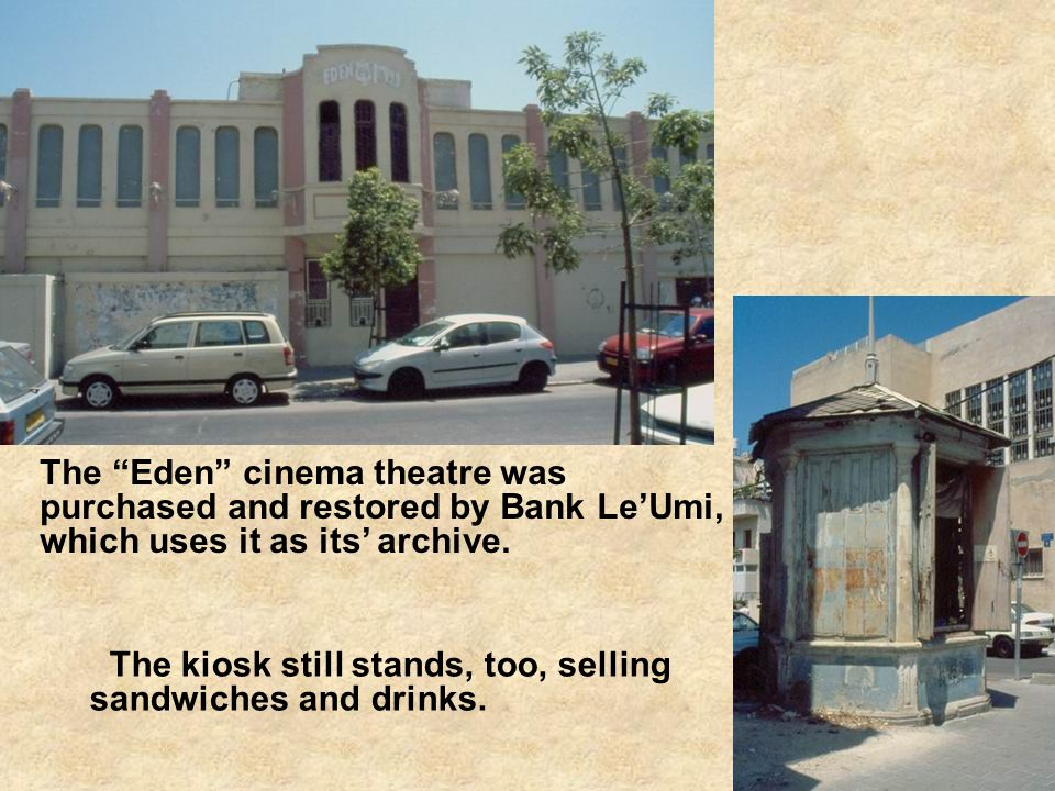 The Eden cinema theatre was purchased and restored by Bank LeUmi, which uses it as its archive.