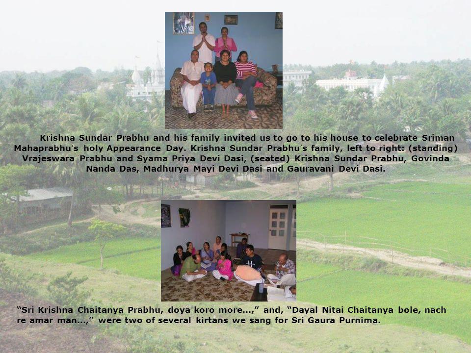 Krishna Sundar Prabhu and his family invited us to go to his house to celebrate Sriman Mahaprabhus holy Appearance Day. Krishna Sundar Prabhus family,
