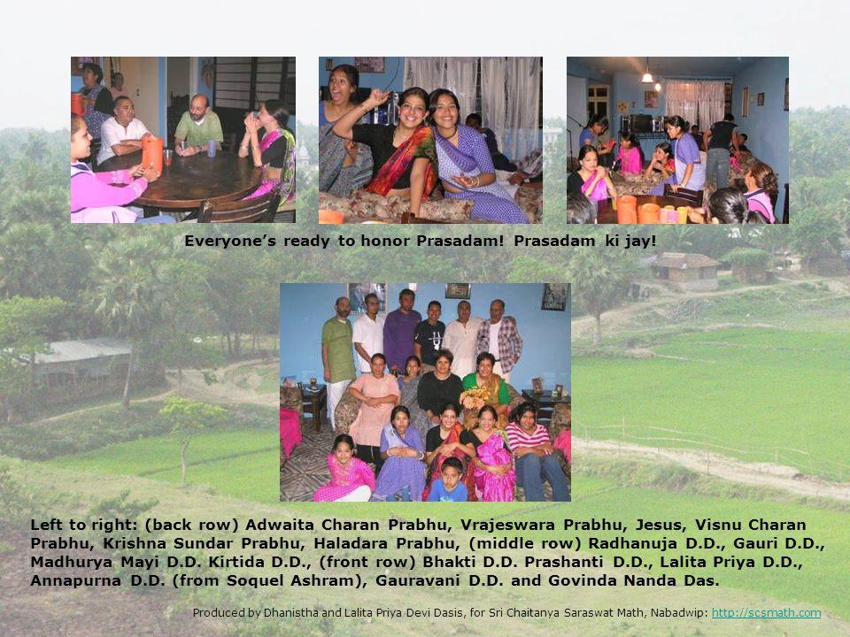 Everyones ready to honor Prasadam! Prasadam ki jay! Left to right: (back row) Adwaita Charan Prabhu, Vrajeswara Prabhu, Jesus, Visnu Charan Prabhu, Kr