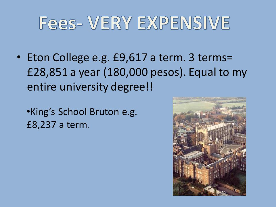 Fettes College, Edinburgh, Scotland.(HOGWARTS). Sherborne School, Somerset, England.