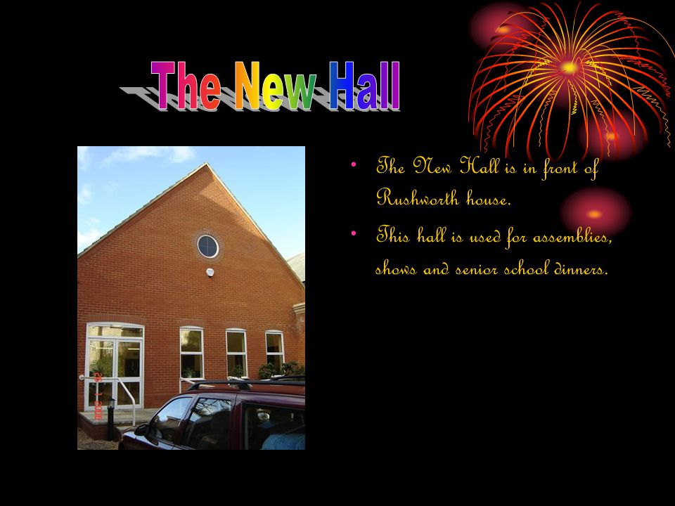 The New Hall is in front of Rushworth house.