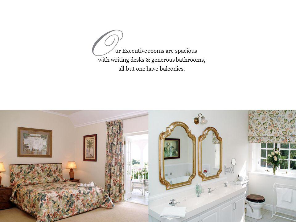 ur Executive rooms are spacious with writing desks & generous bathrooms, all but one have balconies.