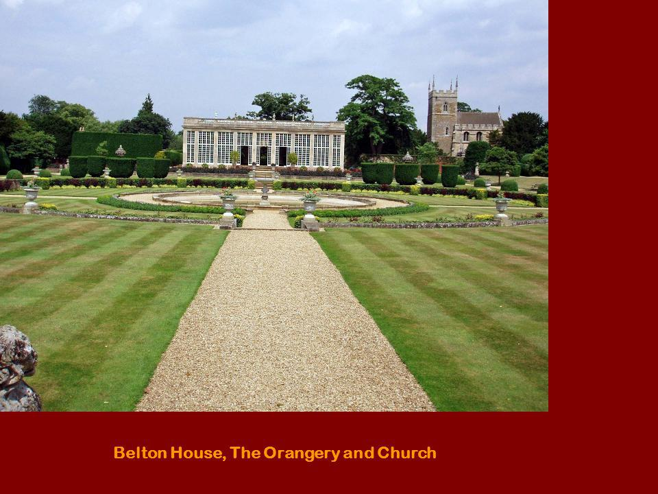 Belton House, The Orangery and Church