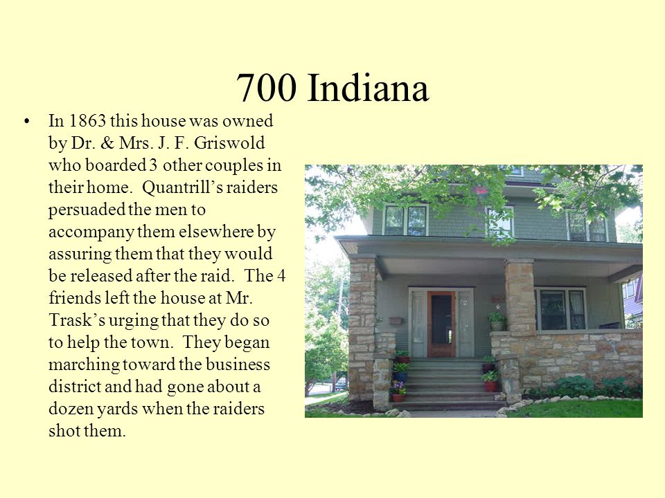 700 Indiana In 1863 this house was owned by Dr. & Mrs.
