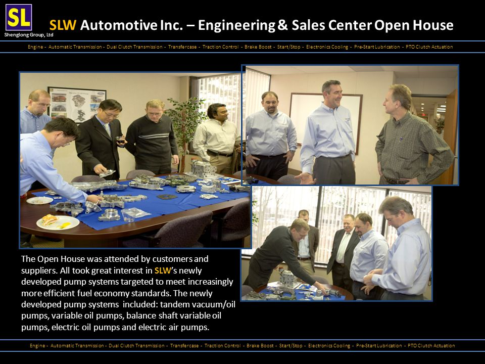 Shenglong Group, Ltd SLW Automotive Inc. – Engineering & Sales Center Open House Engine - Automatic Transmission - Dual Clutch Transmission - Transfer