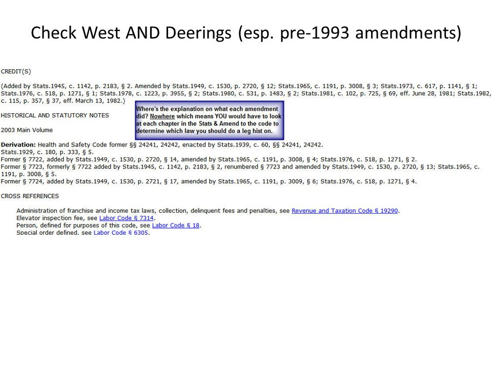 Check West AND Deerings (esp. pre-1993 amendments)