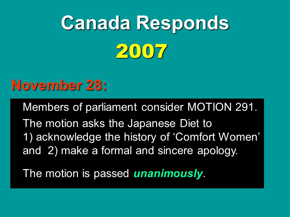 Canada Responds 2007 November 28: Members of parliament consider MOTION 291.