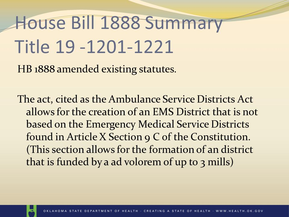 House Bill 1888 Summary Title 19 -1201-1221 Also amended another statute: 63 O.S.