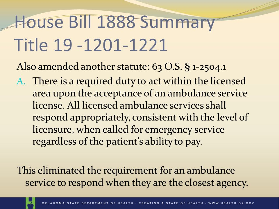 House Bill 1888 affects Altered the existing statute regarding how an EMS District is formed under Title 19.