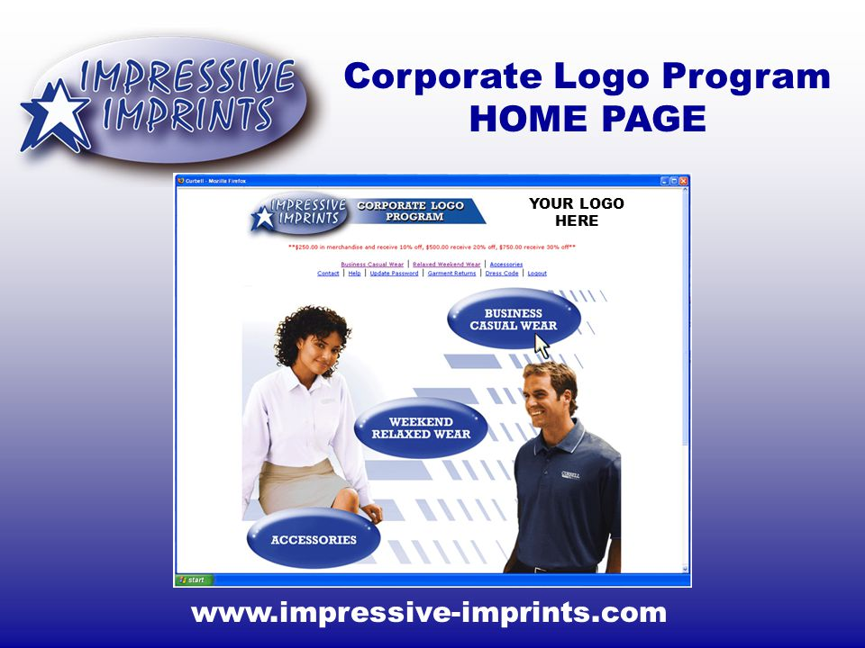 www.impressive-imprints.com Corporate Logo Program HOME PAGE YOUR LOGO HERE