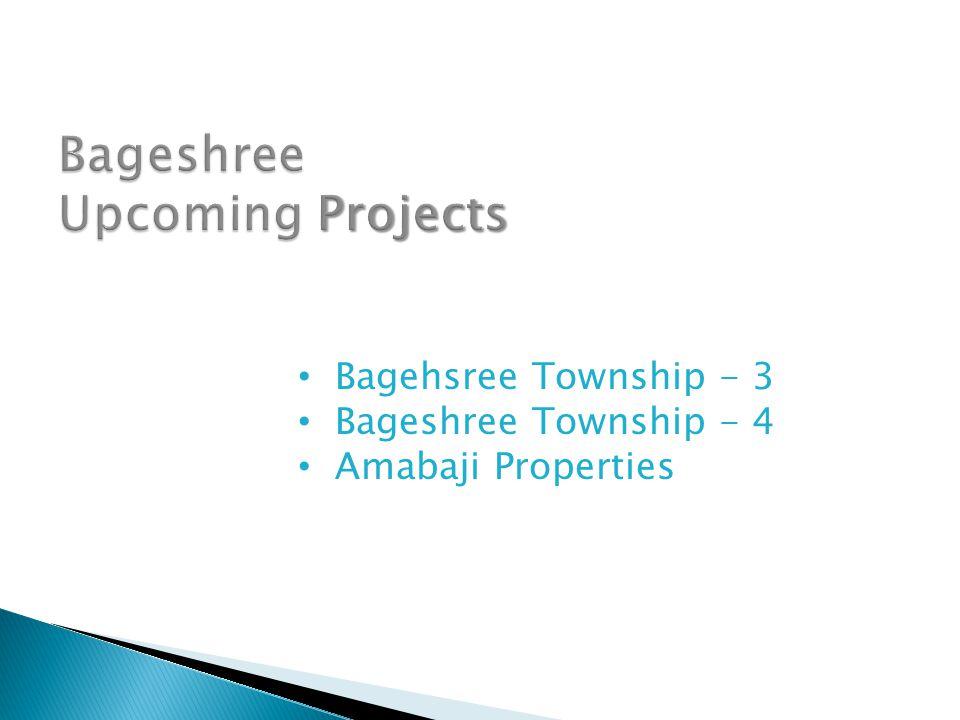 Bagehsree Township - 3 Bageshree Township - 4 Amabaji Properties