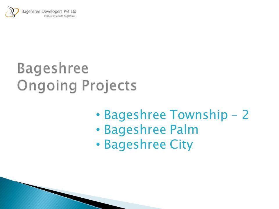 Bageshree Township – 2 Bageshree Palm Bageshree City