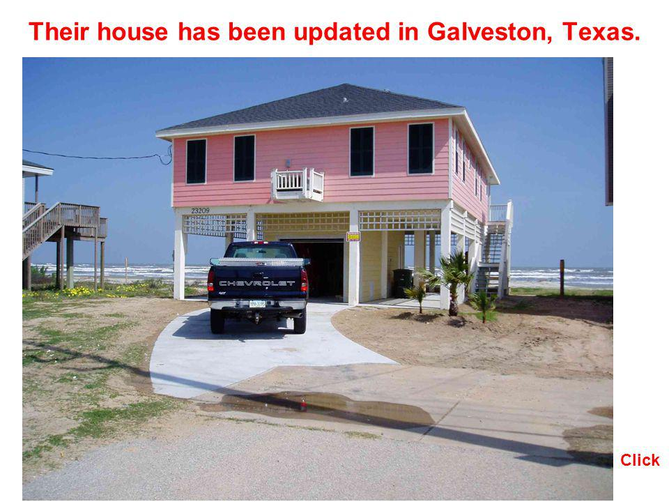 Their house has been updated in Galveston, Texas. Click