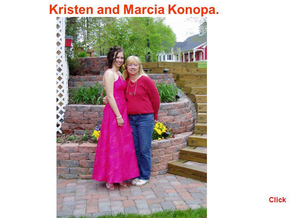 Kristen and Marcia Konopa. Click