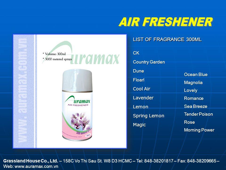 AIR FRESHENER Grassland House Co., Ltd.– 158C Vo Thi Sau St.