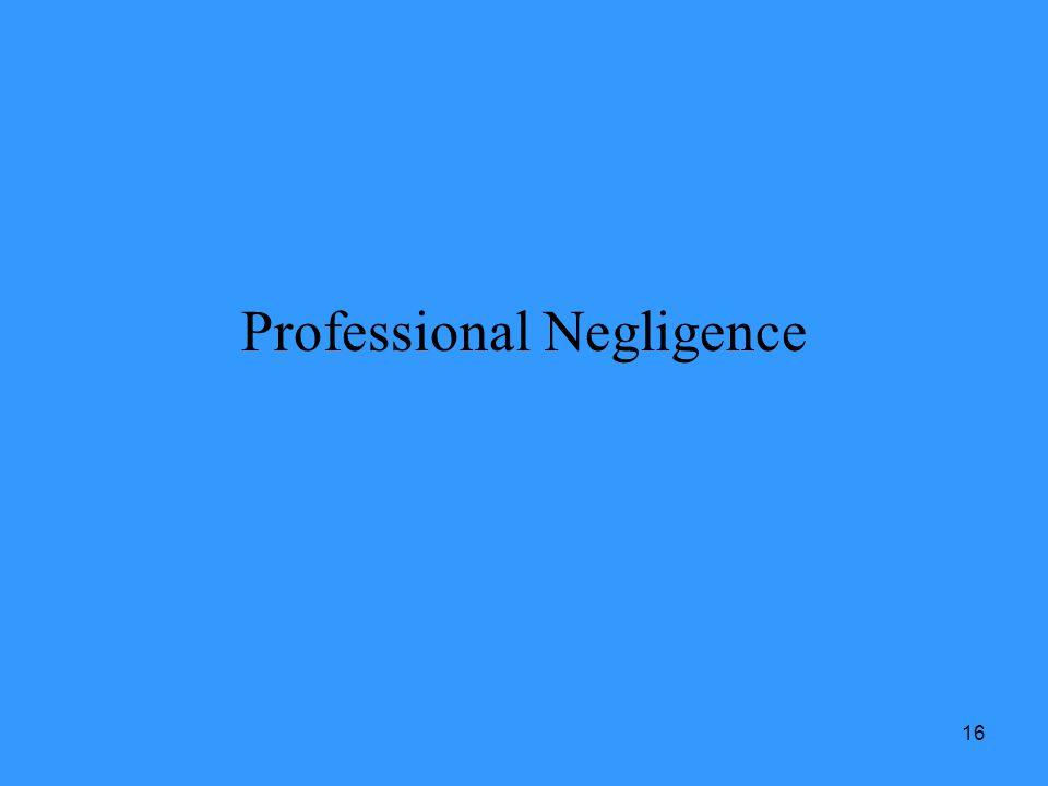 16 Professional Negligence