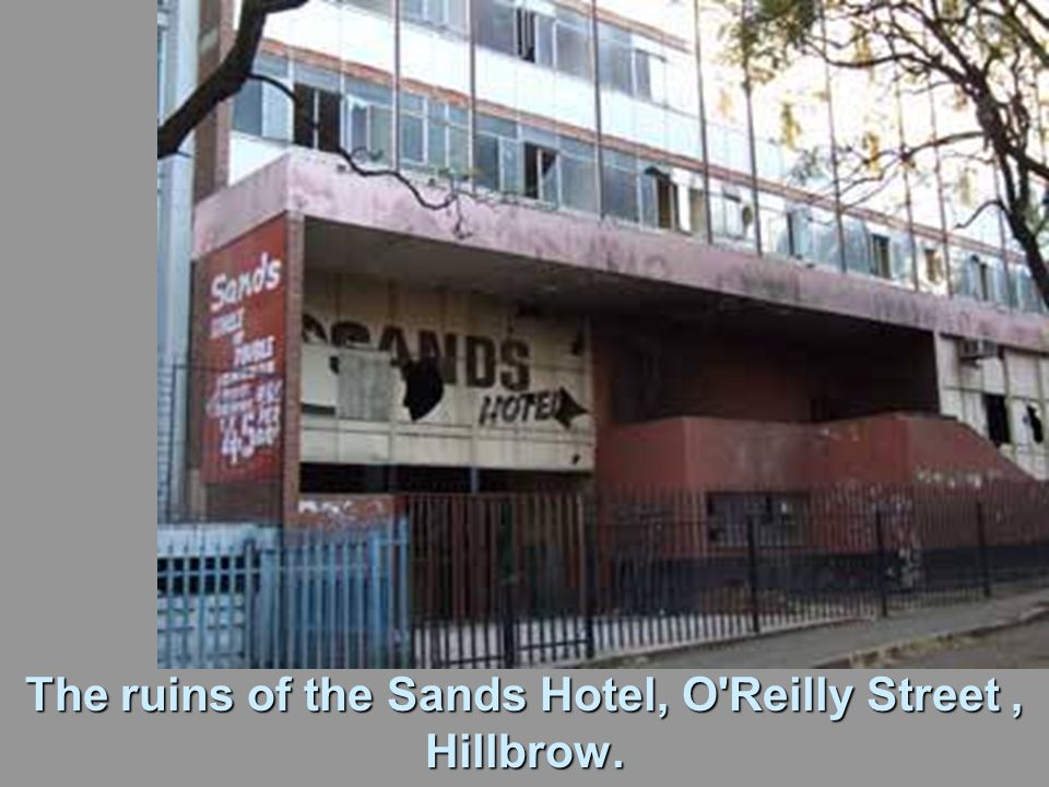 The ruins of the Sands Hotel, O Reilly Street, Hillbrow.