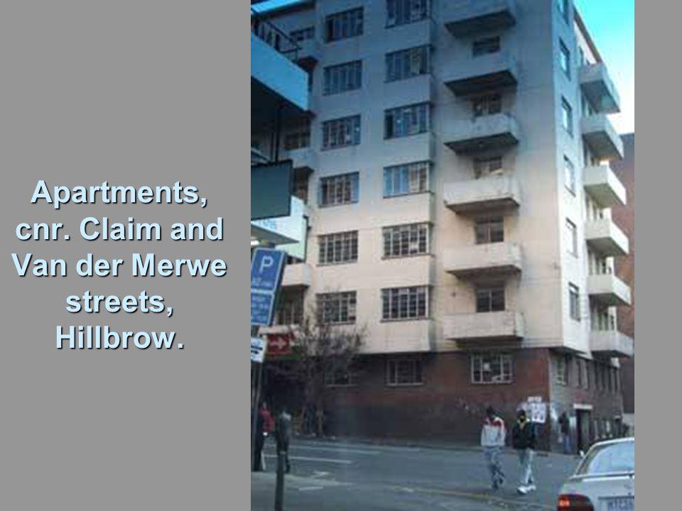 Apartments, cnr. Claim and Van der Merwe streets, Hillbrow.