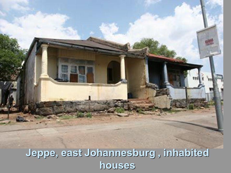 Jeppe, east Johannesburg, inhabited houses