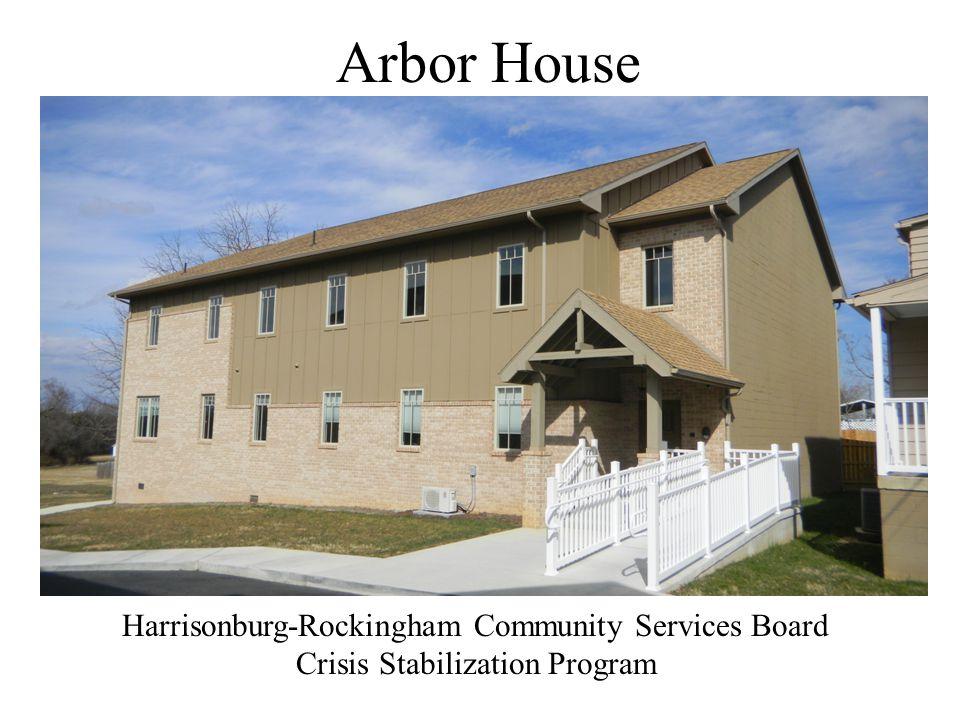 Arbor House Harrisonburg-Rockingham Community Services Board Crisis Stabilization Program