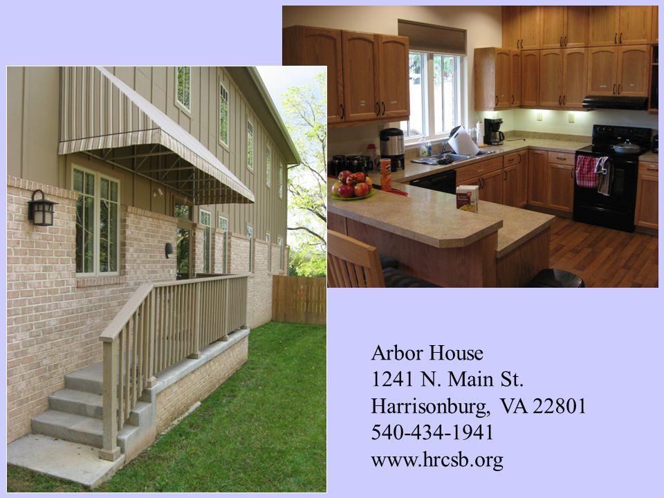 Arbor House 1241 N. Main St. Harrisonburg, VA 22801 540-434-1941 www.hrcsb.org
