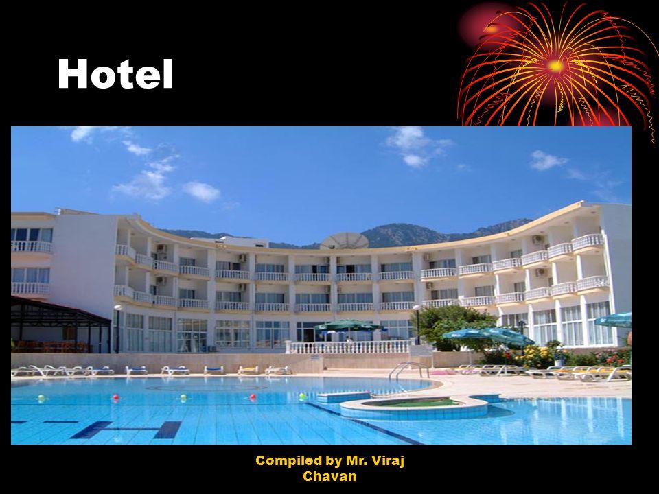 Compiled by Mr. Viraj Chavan Hotel