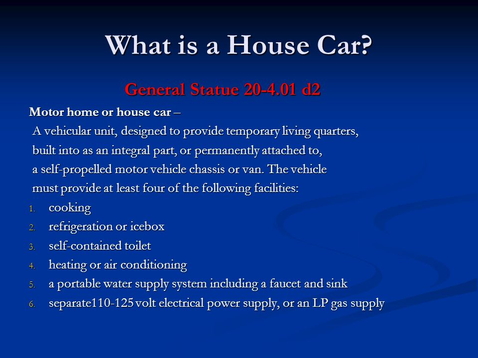 What is a House Car.