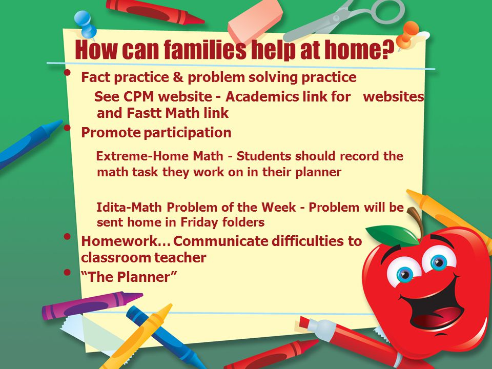 How can families help at home.